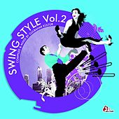 Swing Style, Vol. 2 (Compiled & mixed by Gülbahar Kültür) by Various Artists