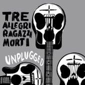 Unplugged (Live) de Tre Allegri Ragazzi Morti