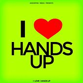 I Love Hands Up by Various Artists