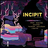 Incipit by Various Artists