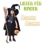 Lieder für Kinder Hexxx-Hexxx by Various Artists