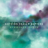 Nothing Really Matters de Mr. Probz