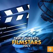Triple Threats: Filmstars, Vol. 5 by Various Artists
