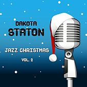 Jazz Christmas, Vol. 2 by Dakota Staton