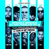 Spéciale dédicace au rap français, Vol. 6 (Le futur du rap français) by Various Artists