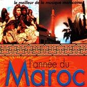 L'année du Maroc (Le meilleur de la musique marocaine) by Various Artists