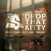 Drop That Kitty (feat. Charli XCX and Tinashe) by Ty Dolla $ign