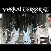 2010 Mix Tape by Verbal Terrorist