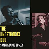 The Unorthodox Duo de Samm