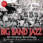 Big Band Jazz (All Original Recordings) von Various Artists
