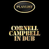 Cornell Campbell in Dub Playlist de Various Artists