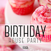 Birthday House Party di Various Artists