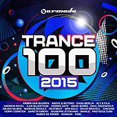 Trance 100 - 2015 von Various Artists