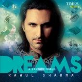Dreams - A Fantasy World by Rahul Sharma