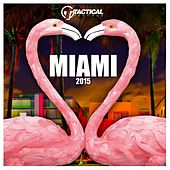 Miami 2015 (Original Mix) by Various Artists