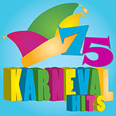 75  Karnevals-Hits von Various Artists