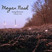 Song Harvest Volume One by Megan Nash