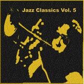Jazz Classics, Vol. 5 de Various Artists