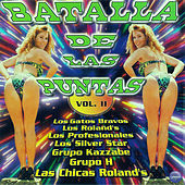 Batalla de las Puntas, Vol. 2 by Various Artists