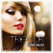 Tresor - Lounge Chillout by Various Artists