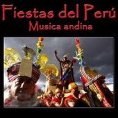 Fiestas del Perú - Musica Andina de Vientos Del Sur