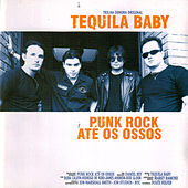 Punk Rock Até Os Ossos by Tequila Baby