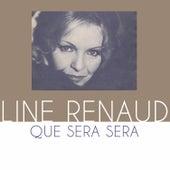 Que sera sera de Line Renaud
