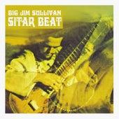 Sitar Beat by Big Jim Sullivan