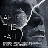 After the Fall (Original Motion Picture Soundtrack) von Marc Streitenfeld