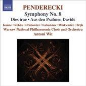 PENDERECKI: Symphony No. 8 / Dies irae / Aus den Psalmen Davids by Various Artists