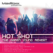 Hot Shot – The Karen Young Reheat by Karen Young