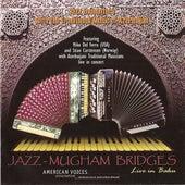 Jazz Mugham Bridges by Mike Del Ferro