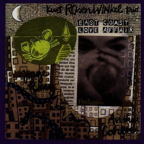 East Coast Love Affair by Kurt Rosenwinkel