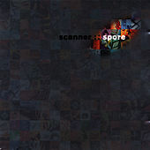 Spore by Scanner