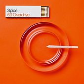 69 Overdrive by Spice
