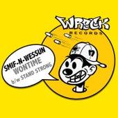 Wontime bw Stand Strong von Smif-N-Wessun