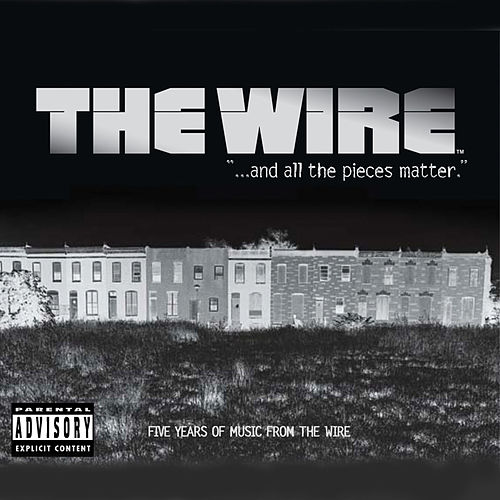 ...and all the pieces matter, Five Years of Music from The Wire de Various Artists