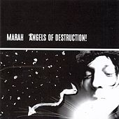 Angels of Destruction! de Marah