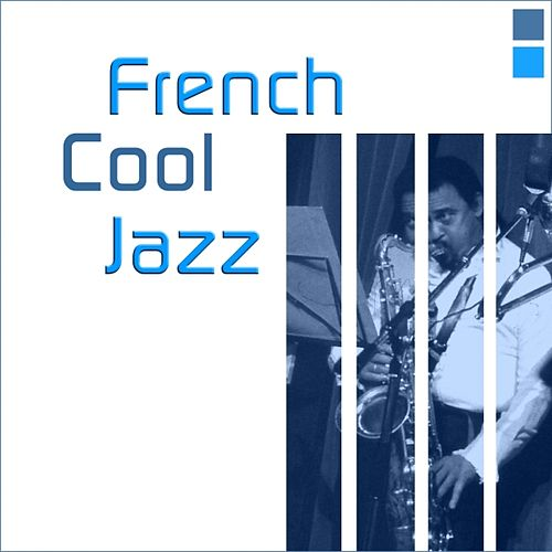 French Cool Jazz by Various Artists
