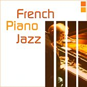 French Piano Jazz de Various Artists
