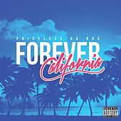 Forever California by Priceless Da ROC