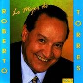 Lo Mejor De Roberto Torres / Vol. II by Roberto Torres