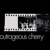 Outrageous Cherry by Outrageous Cherry