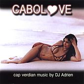 Cabolove - Mixed By Dj Adrien by Various Artists