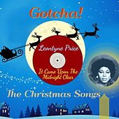 It Came Upon the Midnight Clear (The Christmas Songs) de Leontyne Price