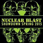 Nuclear Blast Showdown Spring 2015 de Various Artists