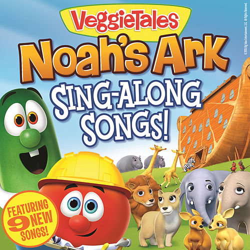 Noah's Ark Sing-Along Songs by VeggieTales