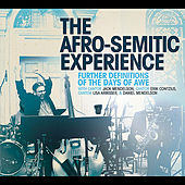 Further Definitions of the Days of Awe (feat. Cantor Jack Mendelson, Cantor Erik Contzius, Cantor Lisa Arbisser & Daniel Mendelson) by The Afro-Semitic Experience