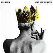 King Kong Power by Orlando