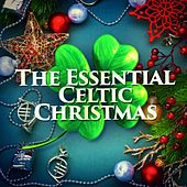 The Essential Celtic Christmas by Irish Celtic Music